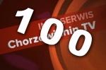 INFOSERWIS Chorzowianin.tv | wydanie 100